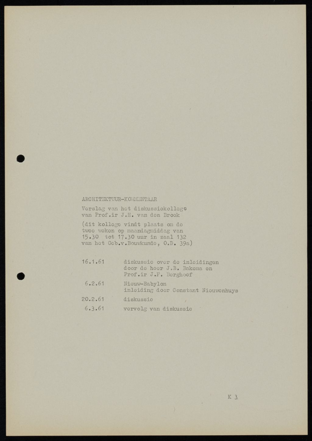 Lecture Constant Nieuwenhuys, 1961. With notes in the margins by J.H. van den Broek, who had organized the lecture.